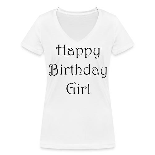 happy birthday girl - Frauen Bio-T-Shirt mit V-Ausschnitt von Stanley & Stella