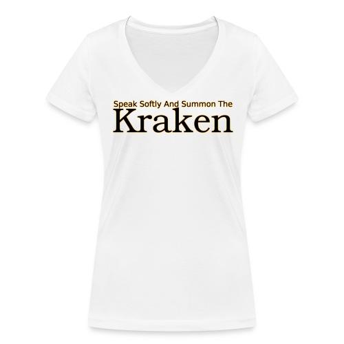 Speak softly and summon the kraken - Women's Organic V-Neck T-Shirt by Stanley & Stella