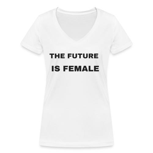 The Future Is Female - Camiseta ecológica mujer con cuello de pico de Stanley & Stella