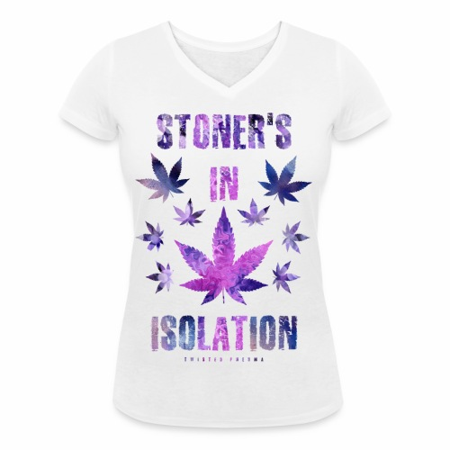 Stoners In Isolation - Women's Organic V-Neck T-Shirt by Stanley & Stella