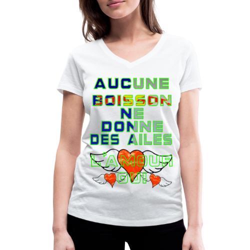 Aucune Boisson Ne Donne Des Ailes - T-shirt bio col V Stanley & Stella Femme