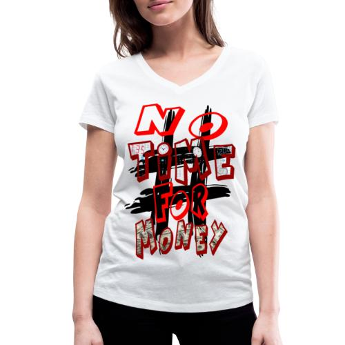 H-Tag No Time For Money - T-shirt bio col V Stanley & Stella Femme