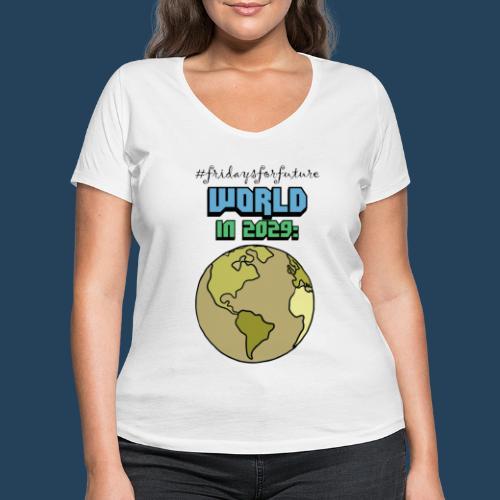World in 2029 #fridaysforfuture #timetravelcontest - Frauen Bio-T-Shirt mit V-Ausschnitt von Stanley & Stella