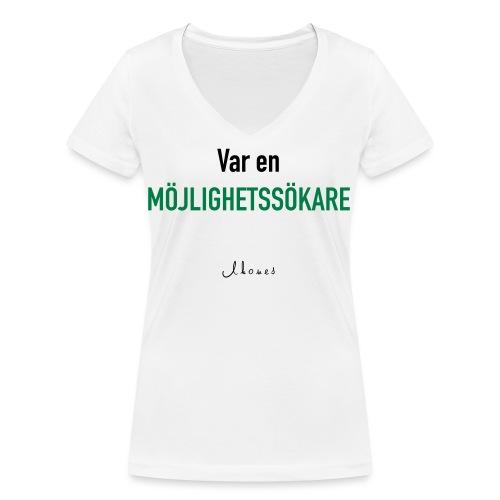 Be an opportunity seeker - Women's Organic V-Neck T-Shirt by Stanley & Stella