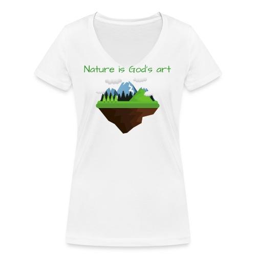 Die Natur ist Gottes Kunst - Frauen Bio-T-Shirt mit V-Ausschnitt von Stanley & Stella