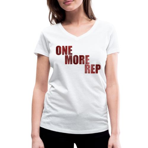 ONE MORE REP Gym Workout Freizeit - Frauen Bio-T-Shirt mit V-Ausschnitt von Stanley & Stella