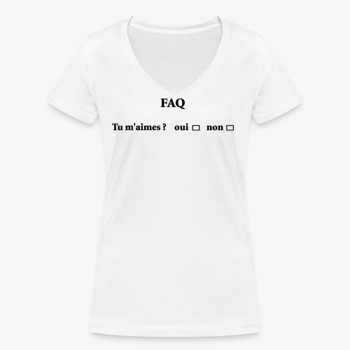 FAQ tu m aimes ? oui non - T-shirt bio col V Stanley & Stella Femme