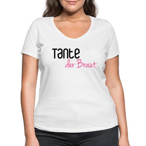 Tante der Braut - Frauen Bio-T-Shirt mit V-Ausschnitt von Stanley & Stella