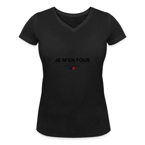 je m en fous - T-shirt bio col V Stanley & Stella Femme