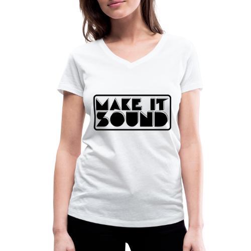 MAKE IT SOUND UMEÅ - Ekologisk T-shirt med V-ringning dam från Stanley & Stella
