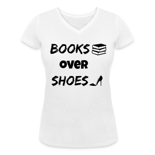 Books Over Shoes 2 - Women's Organic V-Neck T-Shirt by Stanley & Stella