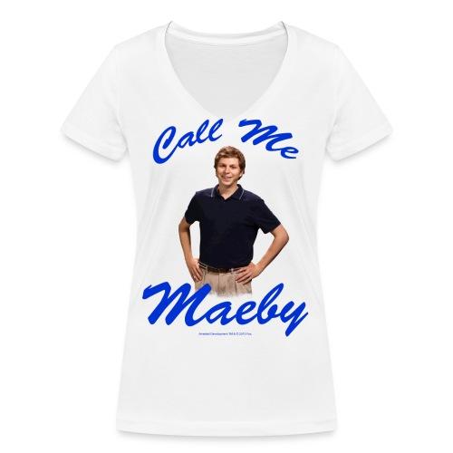 ArrestedDevelopment Call me Maeby - Frauen Bio-T-Shirt mit V-Ausschnitt von Stanley & Stella