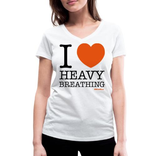 I ♥ Heavy Breathing - Women's Organic V-Neck T-Shirt by Stanley & Stella