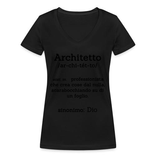Architetto definizione - Sinonimo Dio - nero - T-shirt ecologica da donna con scollo a V di Stanley & Stella