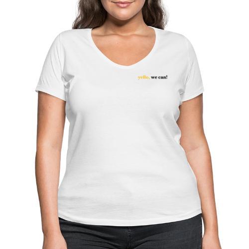 yello we can - Frauen Bio-T-Shirt mit V-Ausschnitt von Stanley & Stella