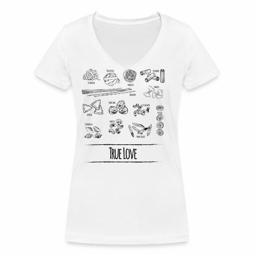 Pasta - My True Love - Frauen Bio-T-Shirt mit V-Ausschnitt von Stanley & Stella