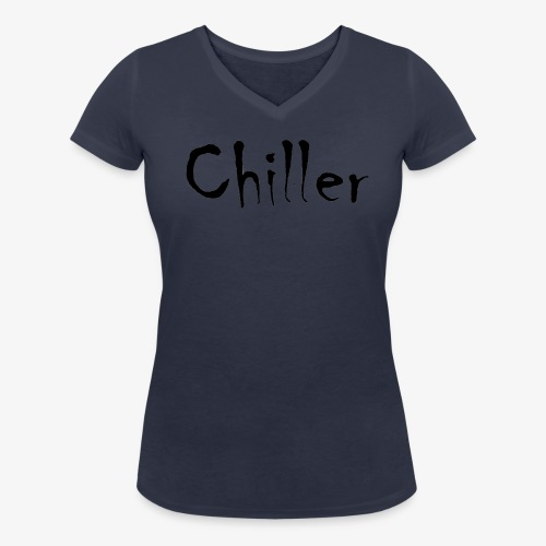Chiller da real - Vrouwen bio T-shirt met V-hals van Stanley & Stella
