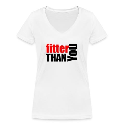 Fitter than you - Frauen Bio-T-Shirt mit V-Ausschnitt von Stanley & Stella