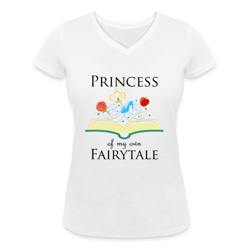 Princess of my own fairytale - Black - Women's Organic V-Neck T-Shirt by Stanley & Stella