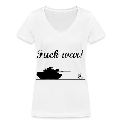 Fuck War - Stanley & Stellan naisten v-aukkoinen luomu-T-paita