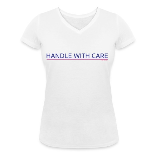 To handle with care - T-shirt bio col V Stanley & Stella Femme