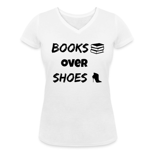 Books Over Shoes 3 - Women's Organic V-Neck T-Shirt by Stanley & Stella