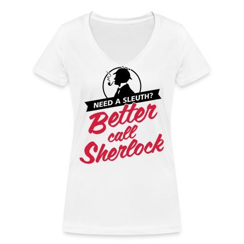 Better Call Sherlock - Frauen Bio-T-Shirt mit V-Ausschnitt von Stanley & Stella