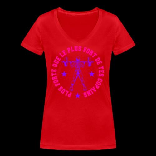 Plus forte que le plus fort de tes copains - T-shirt bio col V Stanley & Stella Femme