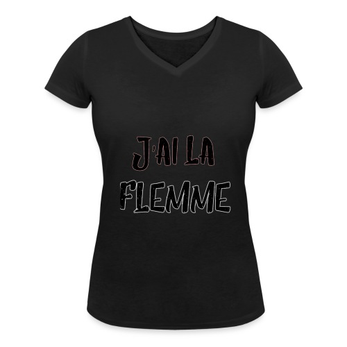 J'ai la FLEMME - T-shirt bio col V Stanley & Stella Femme