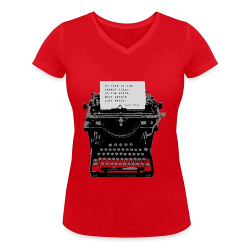Oscar Wilde Quote on Old Remington 10 Typewriter - Women's Organic V-Neck T-Shirt by Stanley & Stella