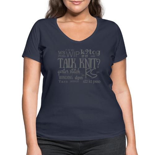 Talk Knit ?, gray - Women's Organic V-Neck T-Shirt by Stanley & Stella