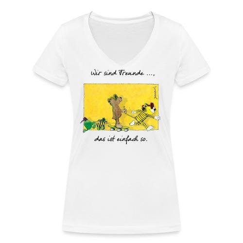 Janoschs 'Wir sind Freunde, das ist einfach so.' - Frauen Bio-T-Shirt mit V-Ausschnitt von Stanley & Stella