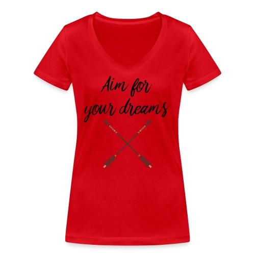 Aim for your Dreams - Stanley & Stellan naisten v-aukkoinen luomu-T-paita