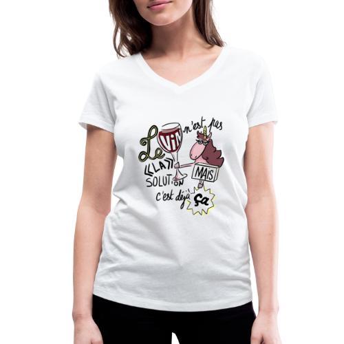 Le vin n'est pas LA solution, mais c'est déjà ça - T-shirt bio col V Stanley & Stella Femme