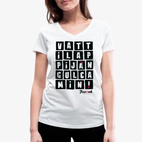 Vattila Ppijà Ngul Camin! - T-shirt ecologica da donna con scollo a V di Stanley & Stella
