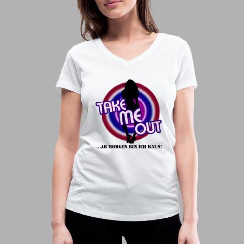 Take me out_Sie_Var. 2 - Frauen Bio-T-Shirt mit V-Ausschnitt von Stanley & Stella