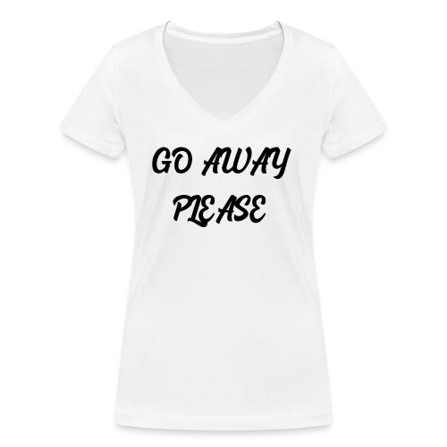 Go Away Please - Frauen Bio-T-Shirt mit V-Ausschnitt von Stanley & Stella