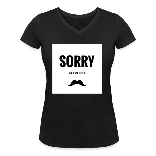 SORRY, i am french - T-shirt bio col V Stanley & Stella Femme