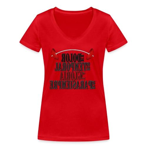 Para el Espejo: GYM - DOLOR TEMPORAL - Camiseta ecológica mujer con cuello de pico de Stanley & Stella