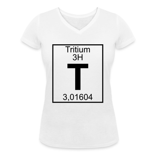 T (tritium) - Element 3H - pfll - Women's Organic V-Neck T-Shirt by Stanley & Stella
