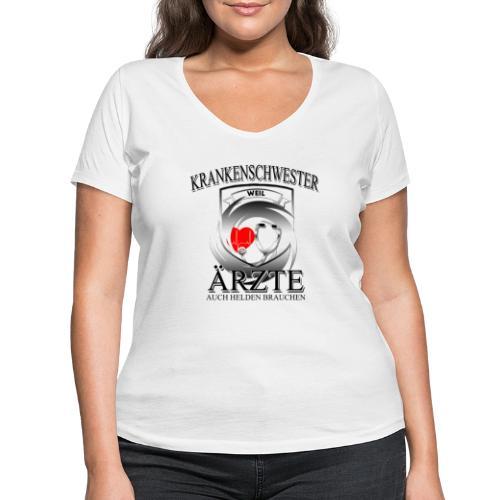 Krankenschwester weil Ärzte auch Helden brauchen - Frauen Bio-T-Shirt mit V-Ausschnitt von Stanley & Stella