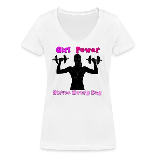 GIRL POWER strive every day - Camiseta ecológica mujer con cuello de pico de Stanley & Stella