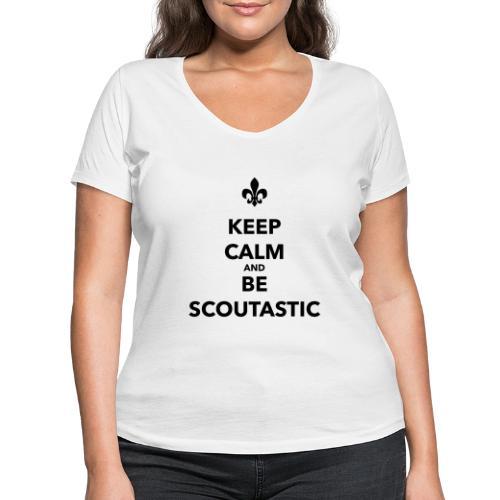 Keep calm and be scoutastic - Farbe frei wählbar - Frauen Bio-T-Shirt mit V-Ausschnitt von Stanley & Stella