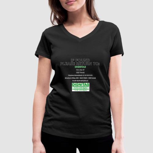 Dignitas - If found please return joke design - Women's Organic V-Neck T-Shirt by Stanley & Stella