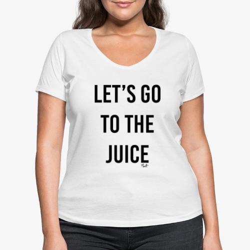 let s go to the juice - T-shirt ecologica da donna con scollo a V di Stanley & Stella