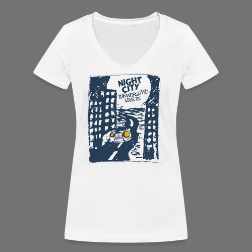 Night City - maailma, jossa elämme - Stanley & Stellan naisten v-aukkoinen luomu-T-paita