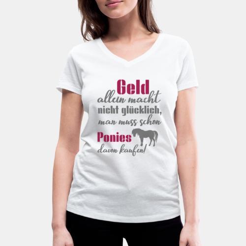 Geld allein macht nicht glücklich, man muss schon - Frauen Bio-T-Shirt mit V-Ausschnitt von Stanley & Stella