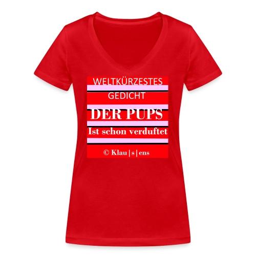 Gedicht DER PUPS - Frauen Bio-T-Shirt mit V-Ausschnitt von Stanley & Stella