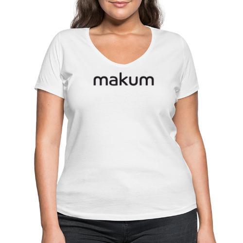 Makum teksti - Stanley & Stellan naisten v-aukkoinen luomu-T-paita
