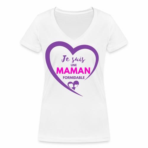 Je suis une maman formidable - T-shirt bio col V Stanley & Stella Femme